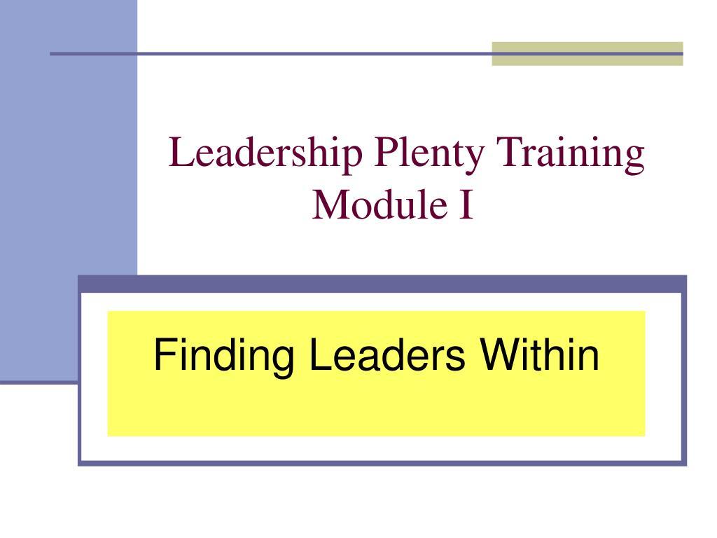 leadership plenty training module i l.