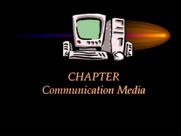 chapter communication media n.