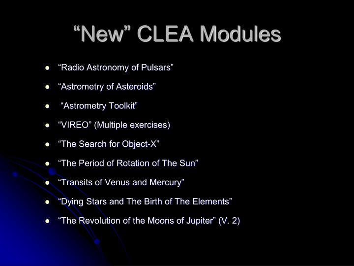 """New"" CLEA Modules"