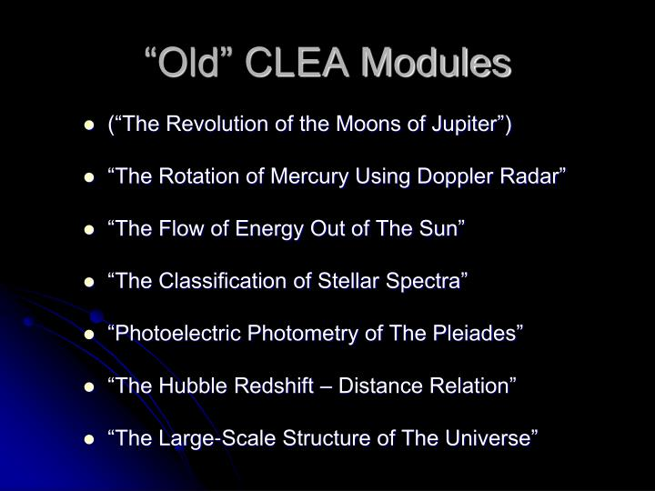 """""""Old"""" CLEA Modules"""