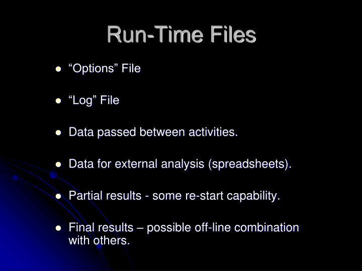 Run-Time Files