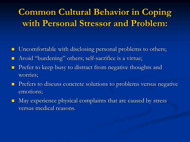 Common Cultural Behavior in Coping with Personal Stressor and Problem: