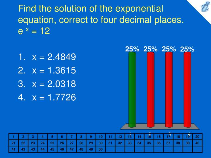 find the solution of the exponential equation correct to four decimal places e x 12 n.