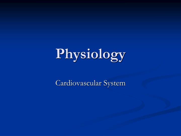 physiology n.