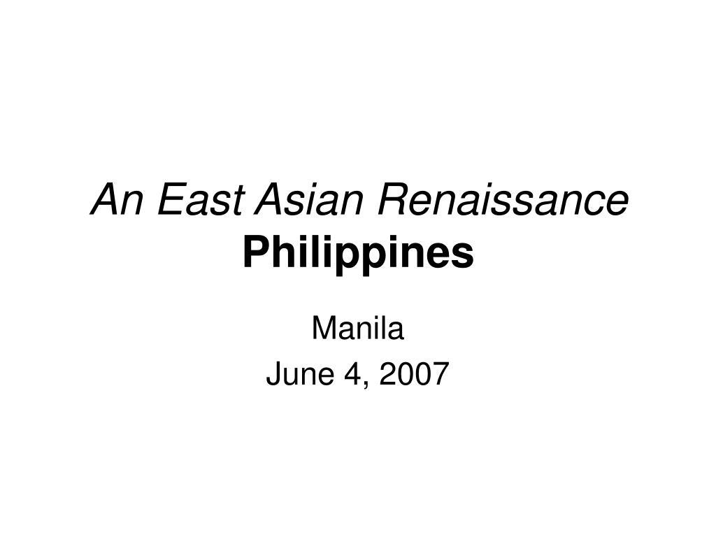 an east asian renaissance philippines l.