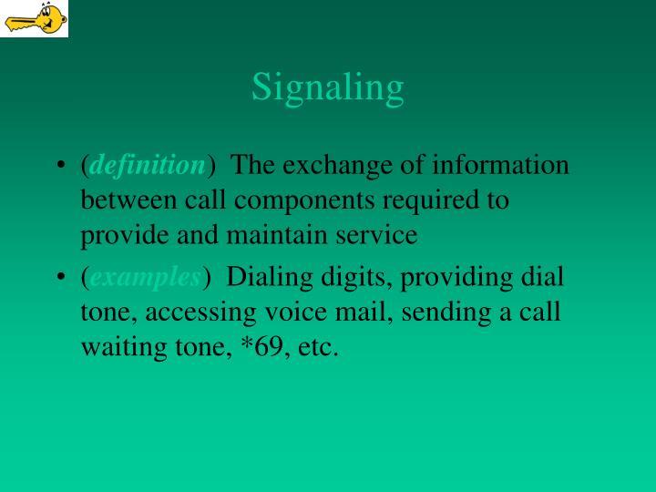 signaling n.
