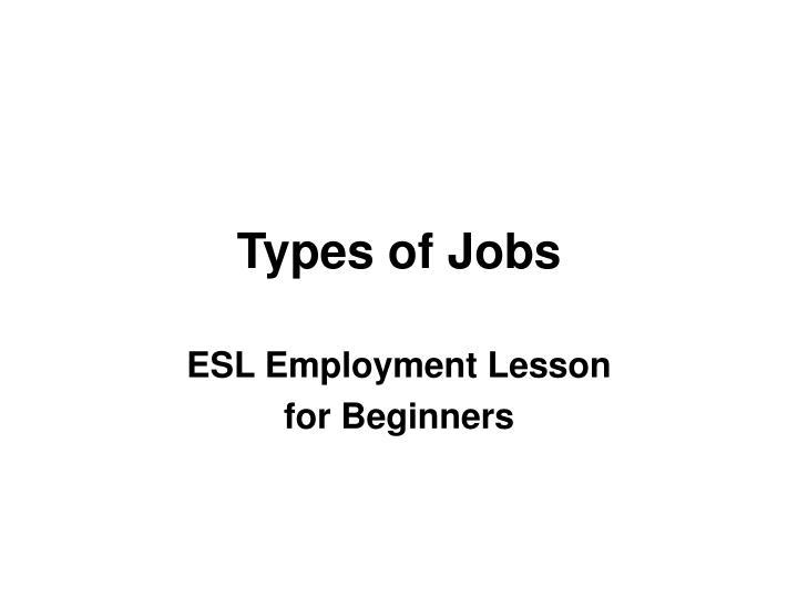 types of jobs n.