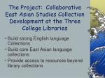 the project collaborative east asian studies collection development at the three college libraries