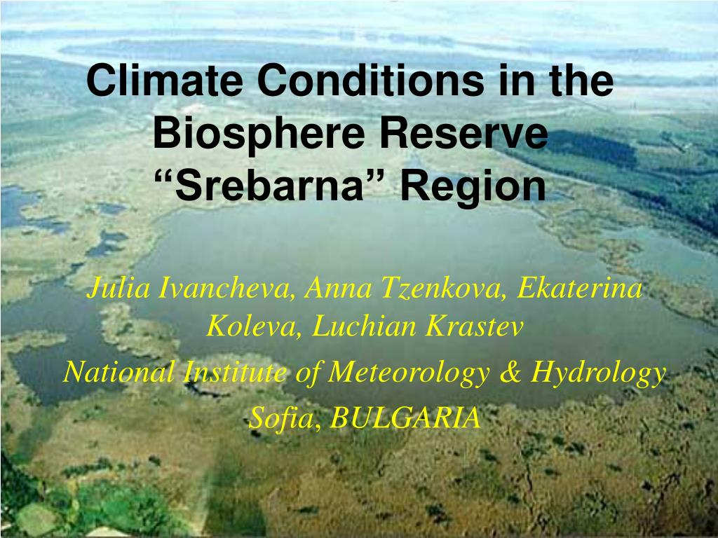 climate conditions in the biosphere reserve srebarna region l.