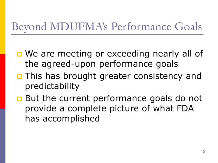 Beyond mdufma s performance goals