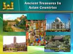 ancient treasures in asian countries