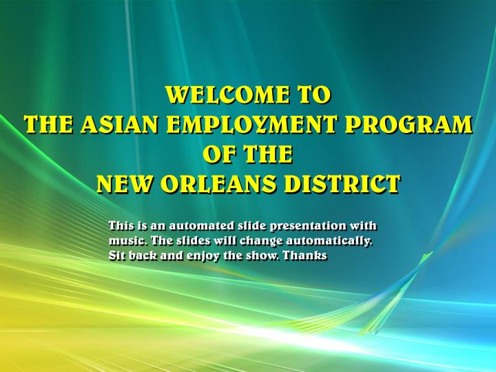 welcome to the asian employment program of the new orleans district n.