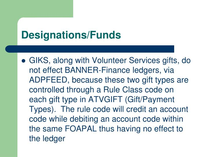 Designations/Funds