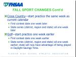 fall sport changes cont d9