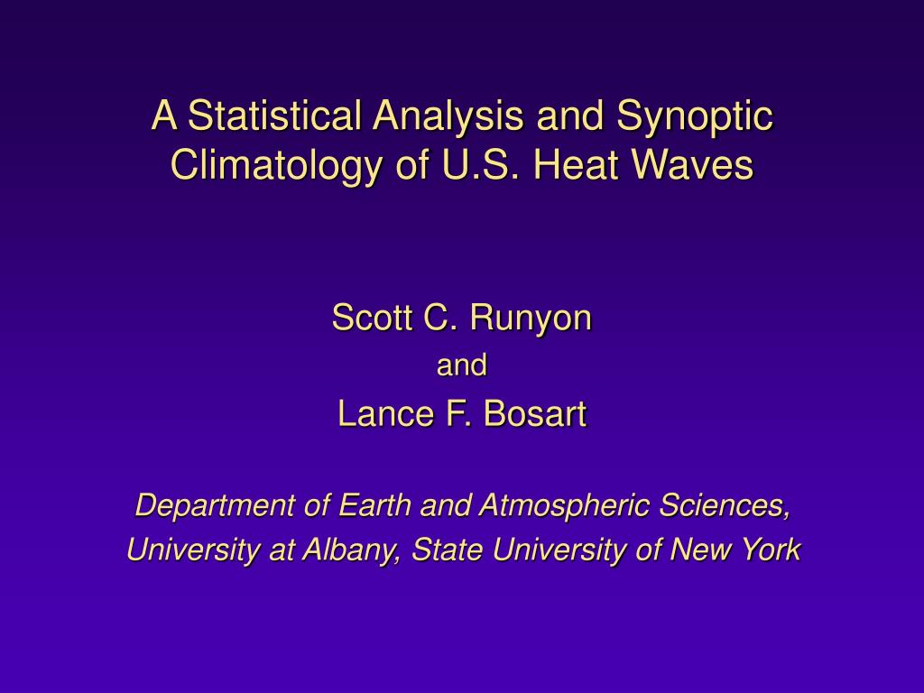 a statistical analysis and synoptic climatology of u s heat waves l.
