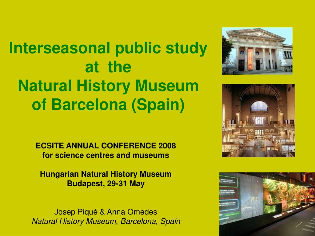 interseasonal public study at the natural history museum of barcelona spain l.