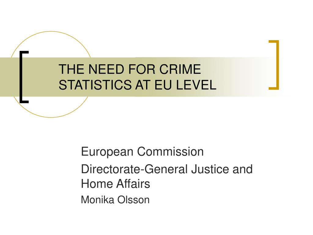 the need for crime statistics at eu level l.