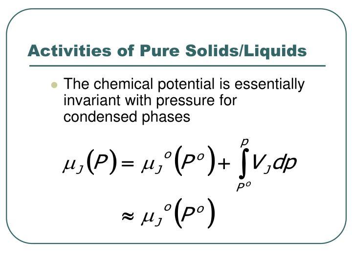 Activities of Pure Solids/Liquids