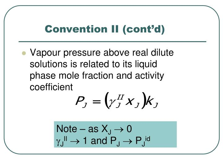 Convention II (cont'd)