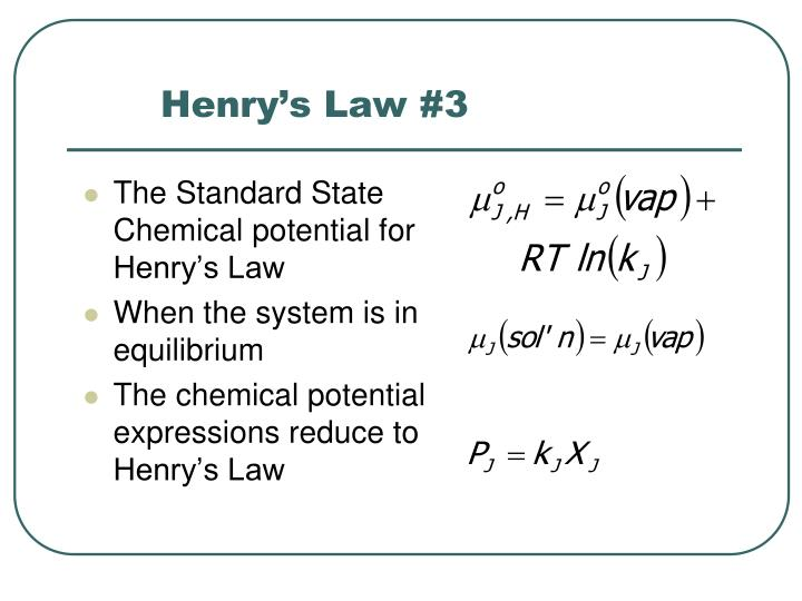 Henry's Law #3