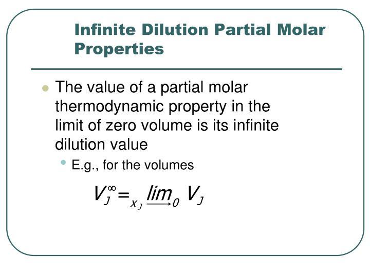 Infinite Dilution Partial Molar Properties