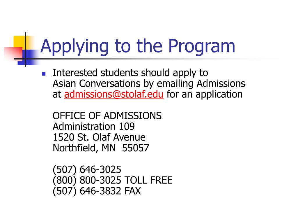 Interested students should apply to