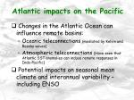 atlantic impacts on the pacific