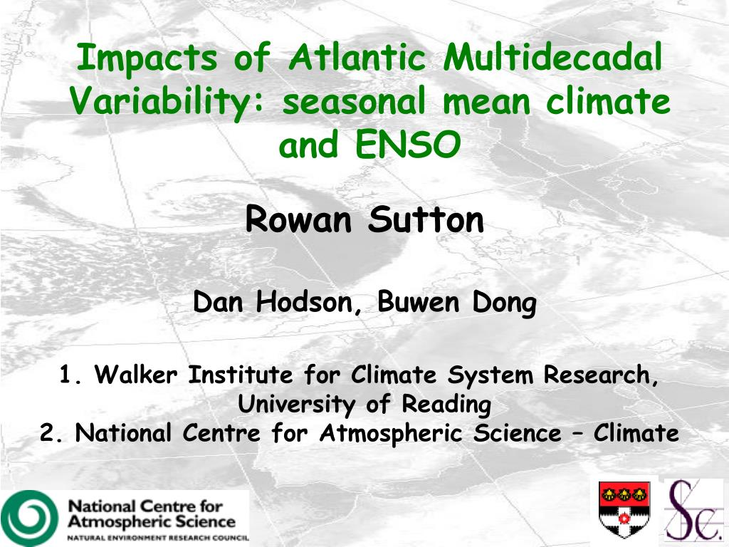 impacts of atlantic multidecadal variability seasonal mean climate and enso l.