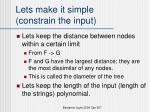 lets make it simple constrain the input