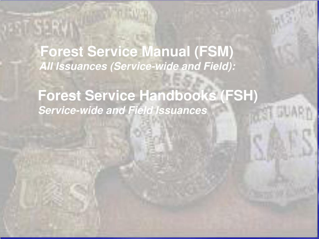 Forest Service Manual (FSM)