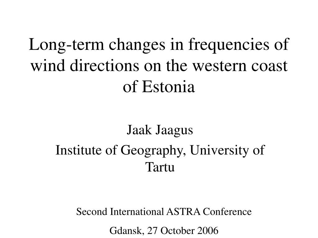 long term changes in frequencies of wind directions on the western coast of estonia l.