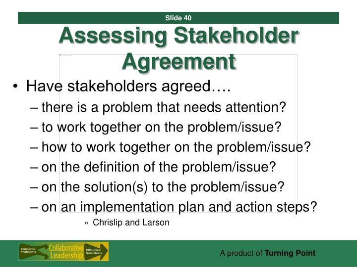 Assessing Stakeholder Agreement