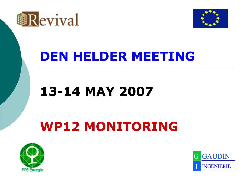 den helder meeting 13 14 may 2007 wp12 monitoring l.