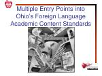 multiple entry points into ohio s foreign language academic content standards