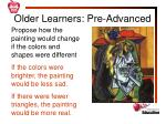 older learners pre advanced