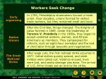 workers seek change