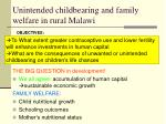unintended childbearing and family welfare in rural malawi2