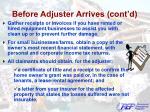 before adjuster arrives cont d