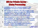dfa for private sector claim processing