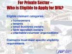 for private sector who is eligible to apply for dfa