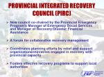 provincial integrated recovery council pirc