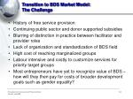 transition to bds market model the challenge