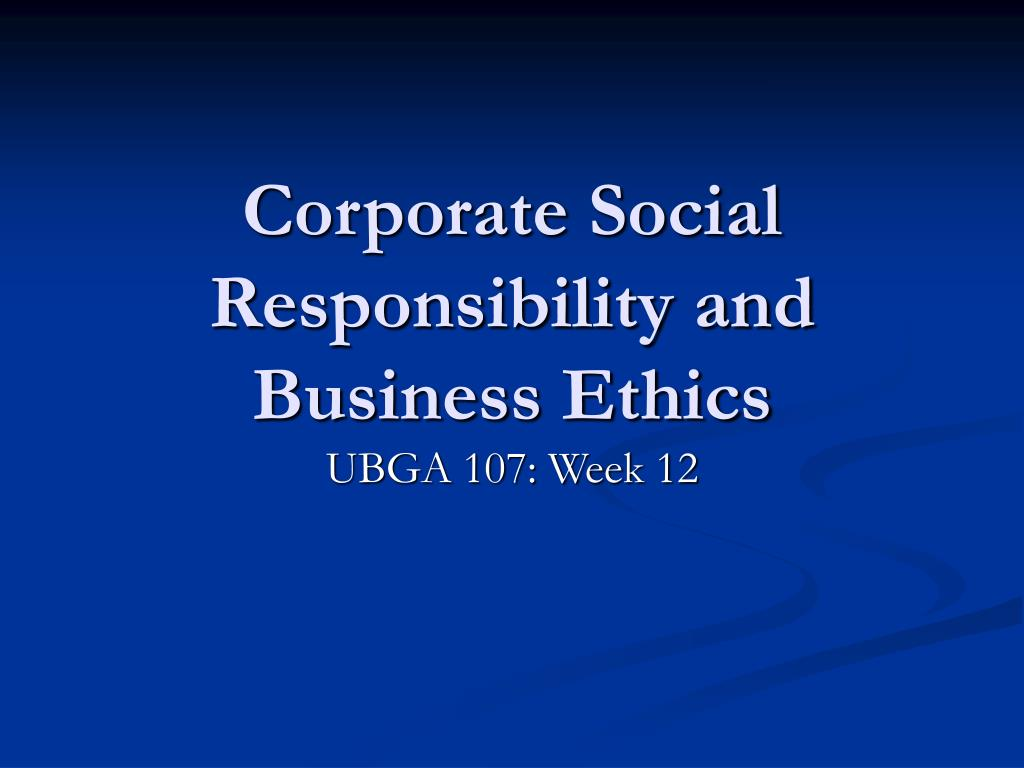corporate social responsibility and business ethics l.