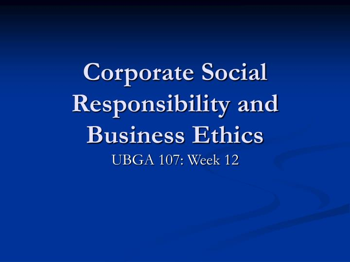 corporate social responsibility and business ethics n.