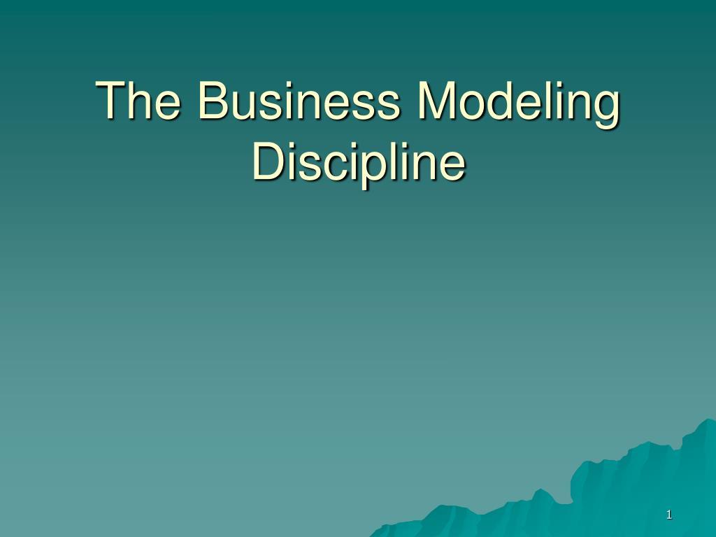the business modeling discipline l.