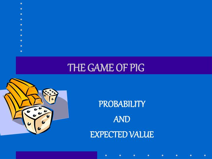 the game of pig n.