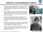 swine flu current situation in mexico13
