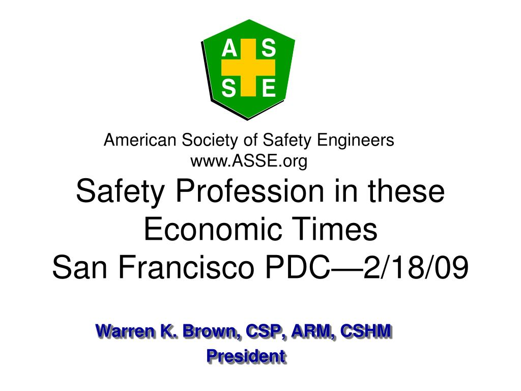 safety profession in these economic times san francisco pdc 2 18 09 l.