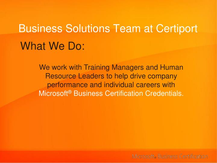 Business solutions team at certiport