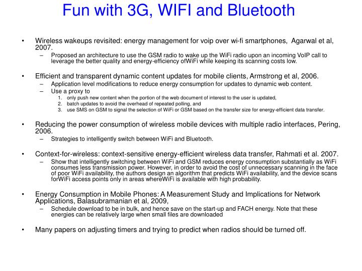 Fun with 3G, WIFI and Bluetooth